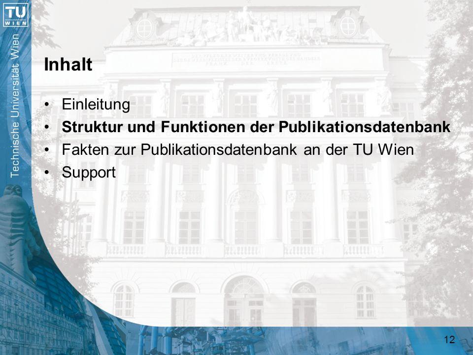 Inhalt Einleitung Struktur und Funktionen der Publikationsdatenbank