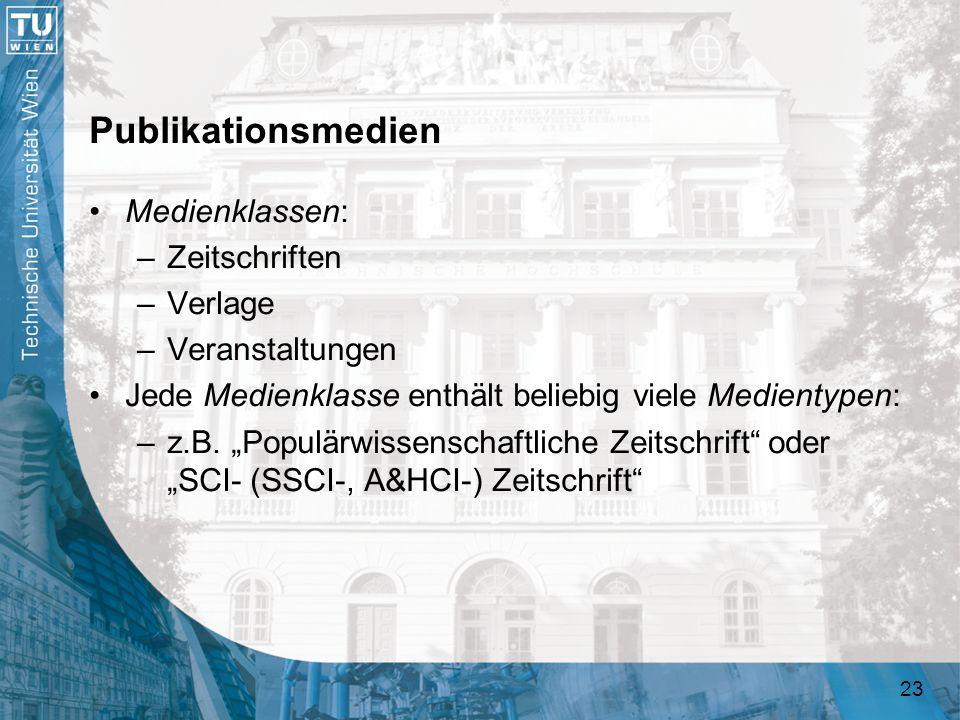 Publikationsmedien Medienklassen: Zeitschriften Verlage