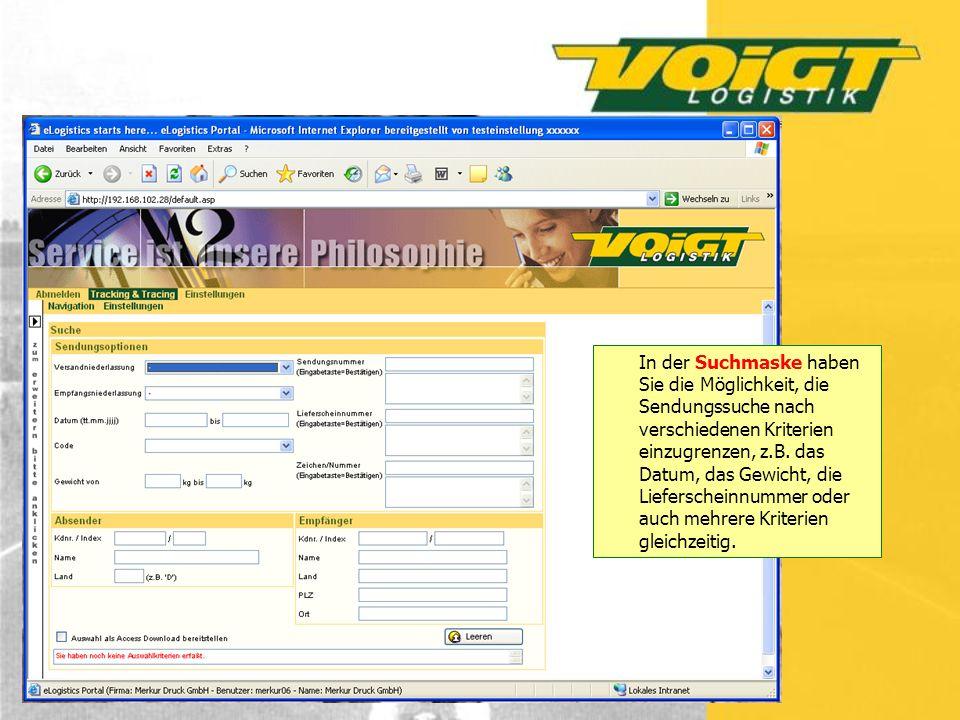 In der Suchmaske haben Sie die Möglichkeit, die Sendungssuche nach verschiedenen Kriterien einzugrenzen, z.B.
