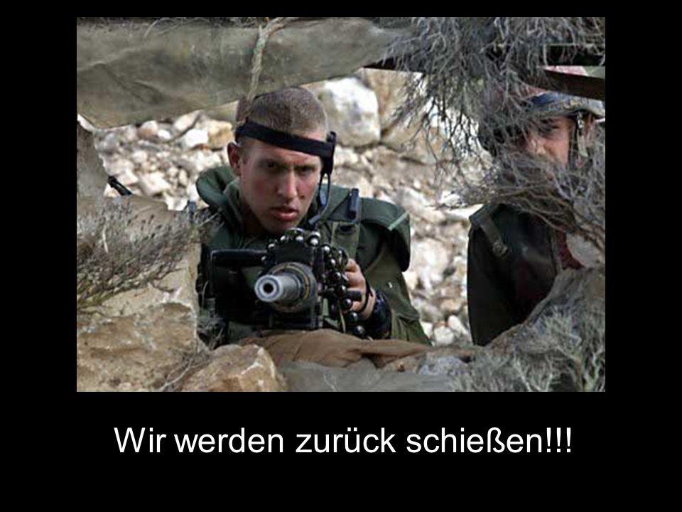 Wir werden zurück schießen!!!