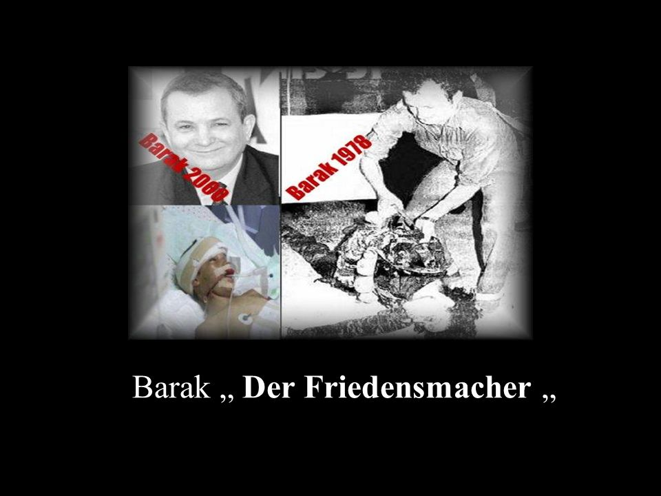 "Barak "" Der Friedensmacher """