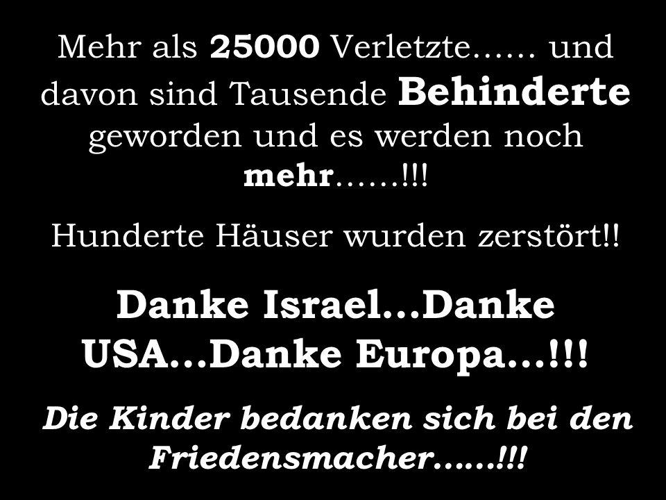 Danke Israel…Danke USA…Danke Europa…!!!
