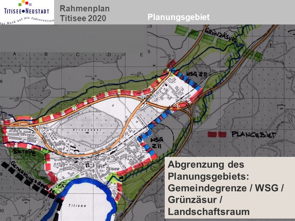 Planungsgebiet Abgrenzung des Planungsgebiets: Gemeindegrenze / WSG / Grünzäsur / Landschaftsraum