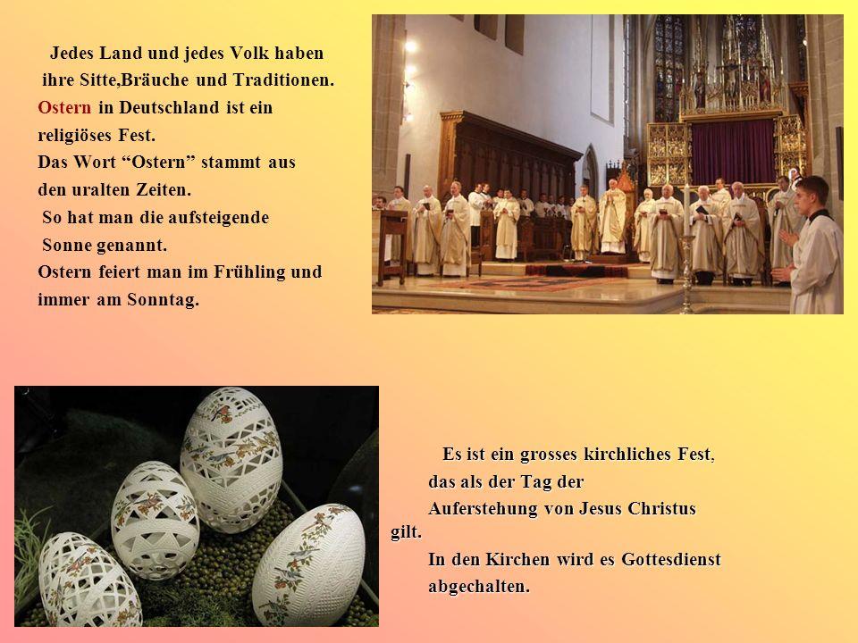 ihre Sitte,Bräuche und Traditionen. Ostern in Deutschland ist ein