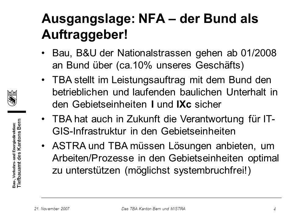 Ausgangslage: NFA – der Bund als Auftraggeber!