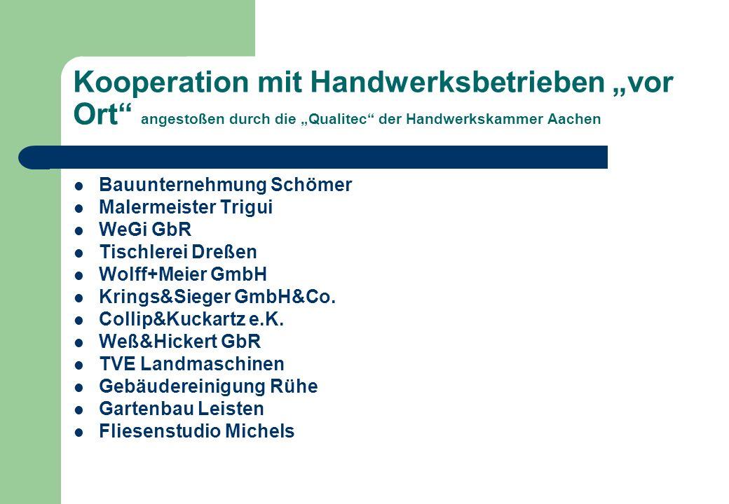 """Kooperation mit Handwerksbetrieben """"vor Ort angestoßen durch die """"Qualitec der Handwerkskammer Aachen"""