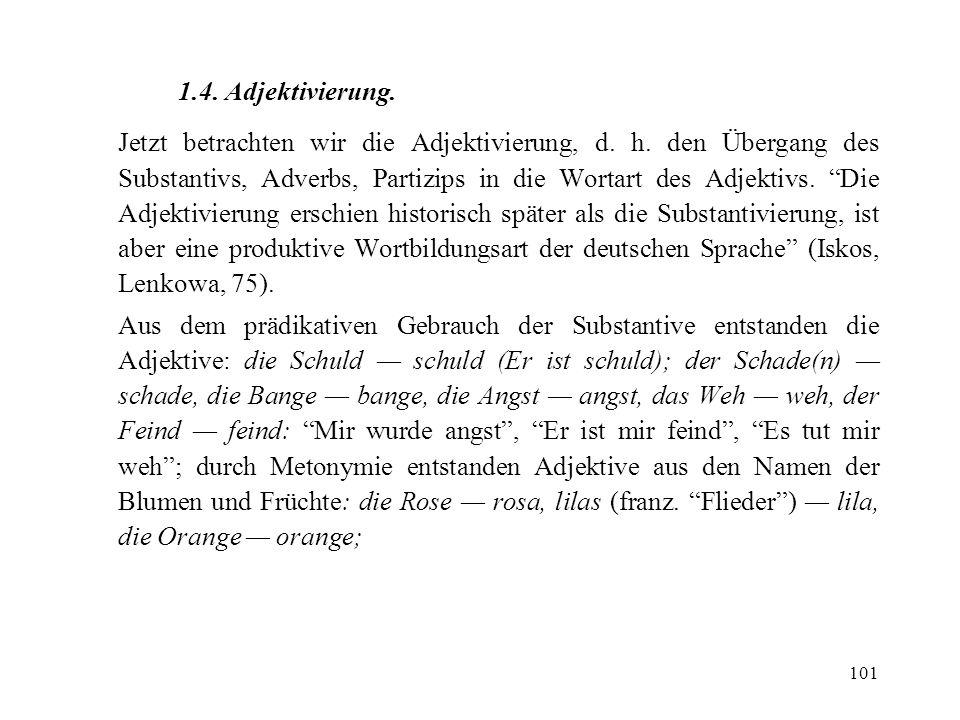 1.4. Adjektivierung.