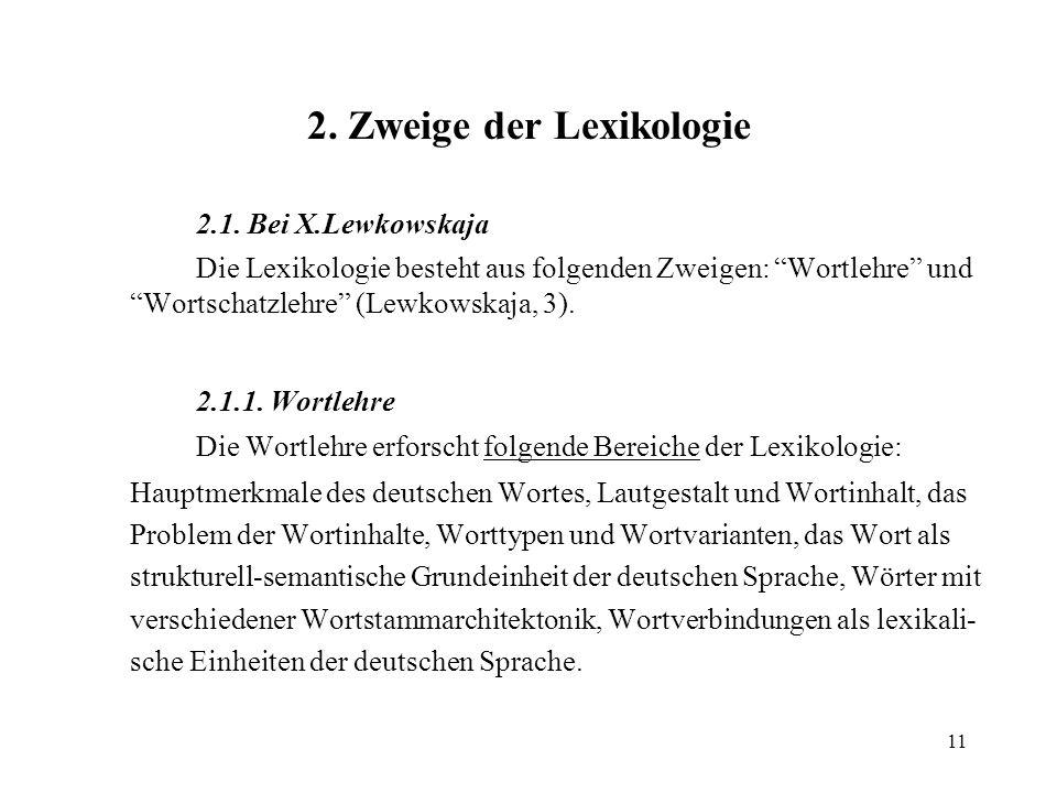 2. Zweige der Lexikologie