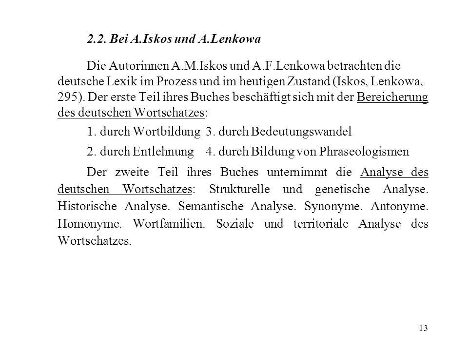 2.2. Bei A.Iskos und A.Lenkowa