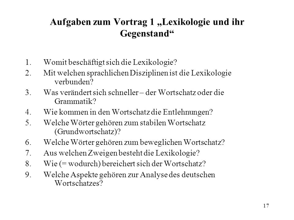 """Aufgaben zum Vortrag 1 """"Lexikologie und ihr Gegenstand"""