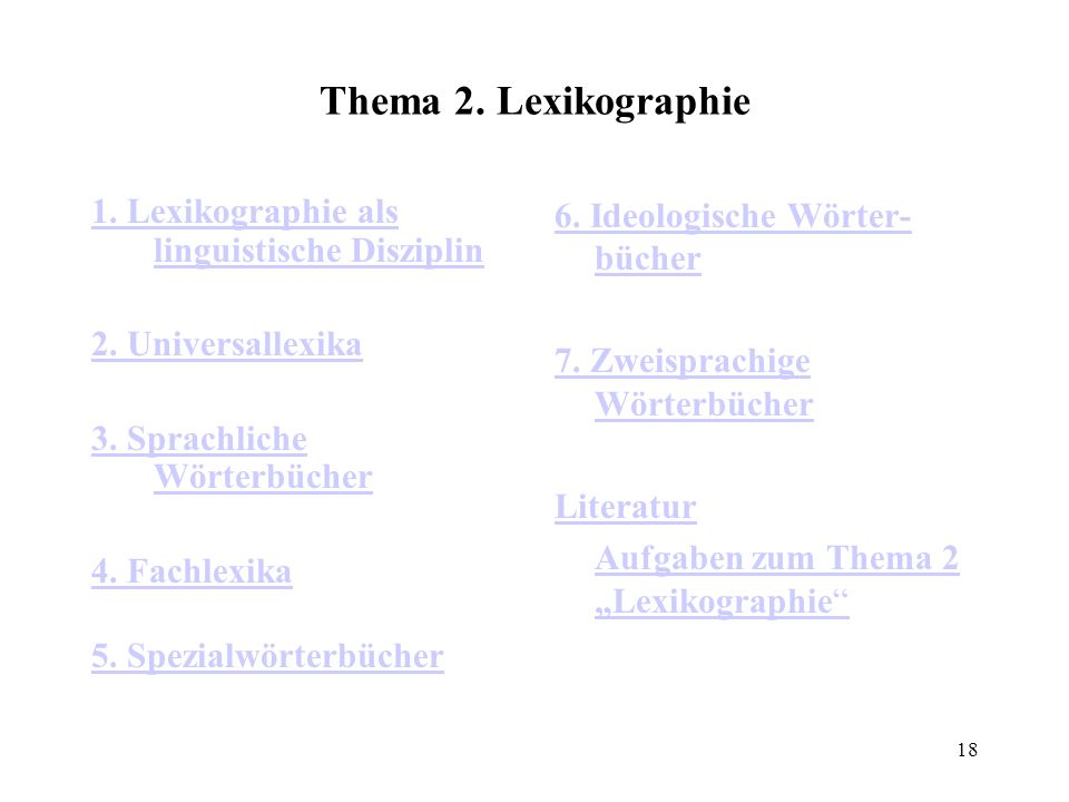Thema 2. Lexikographie 1. Lexikographie als linguistische Disziplin