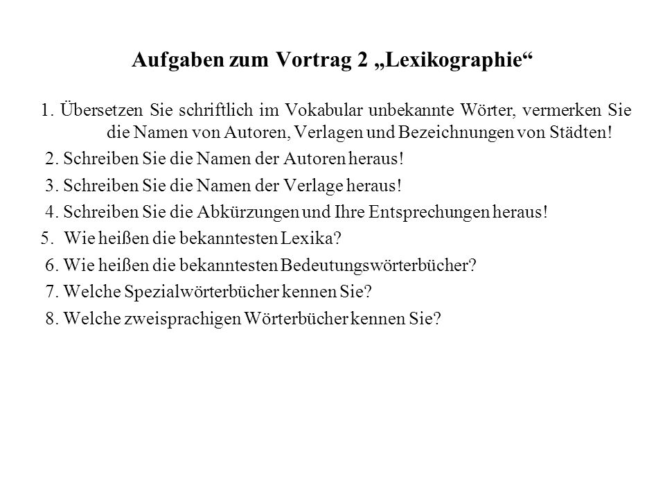"""Aufgaben zum Vortrag 2 """"Lexikographie"""