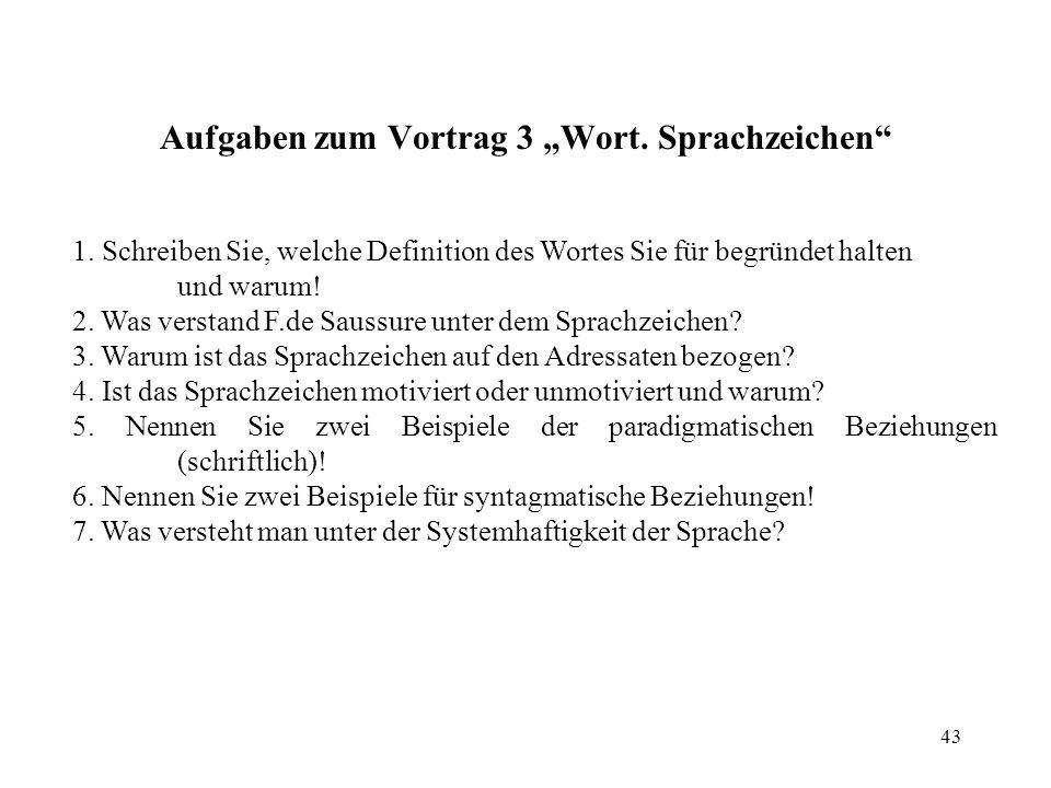 """Aufgaben zum Vortrag 3 """"Wort. Sprachzeichen"""