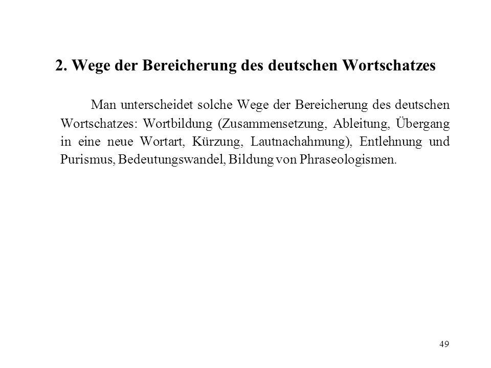 2. Wege der Bereicherung des deutschen Wortschatzes
