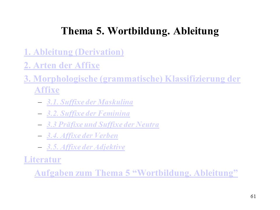 Thema 5. Wortbildung. Ableitung