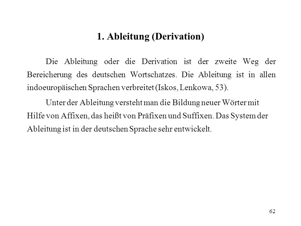 1. Ableitung (Derivation)
