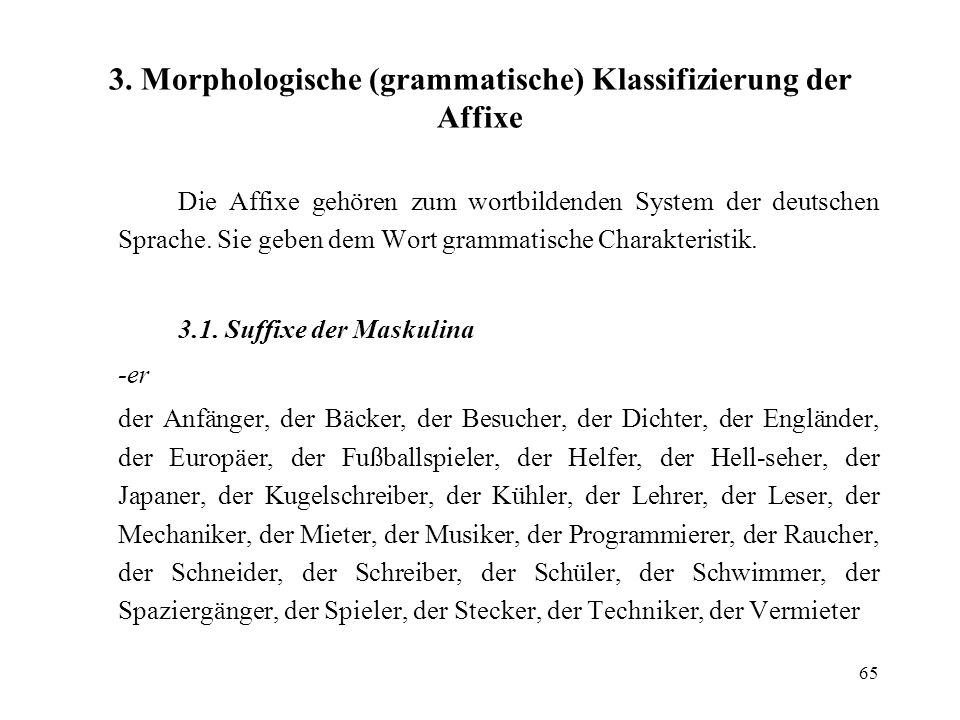 3. Morphologische (grammatische) Klassifizierung der Affixe