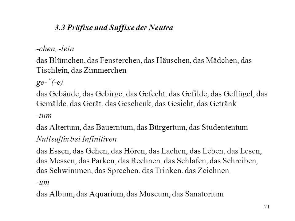 3.3 Präfixe und Suffixe der Neutra