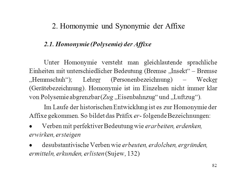 2. Homonymie und Synonymie der Affixe