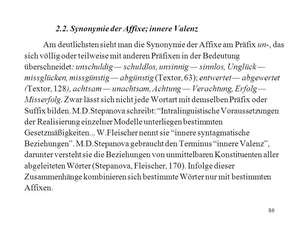 2.2. Synonymie der Affixe; innere Valenz