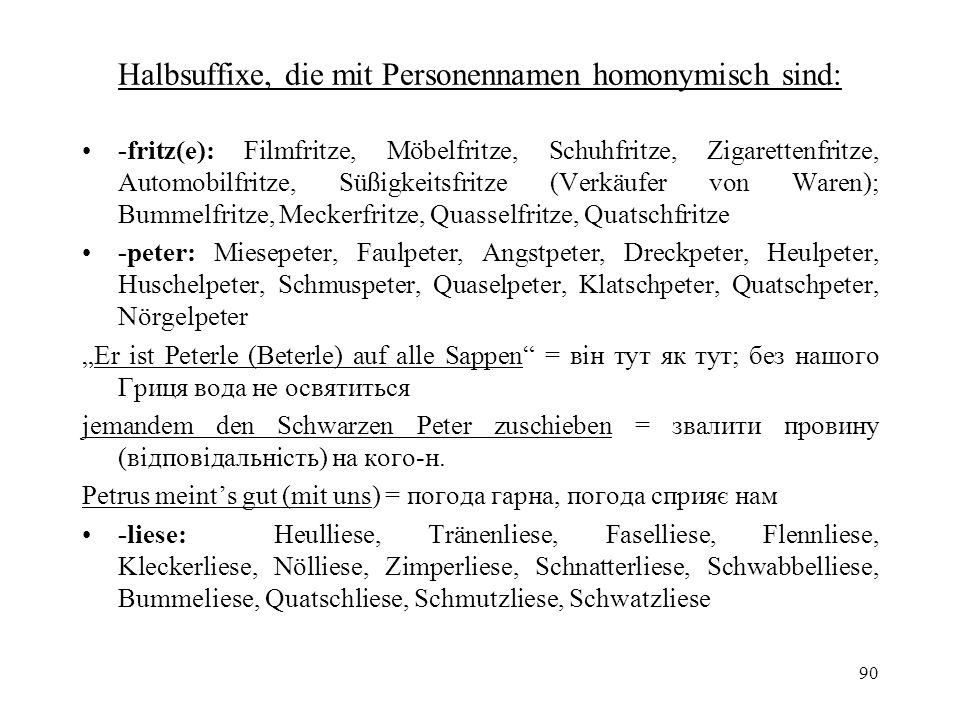 Halbsuffixe, die mit Personennamen homonymisch sind: