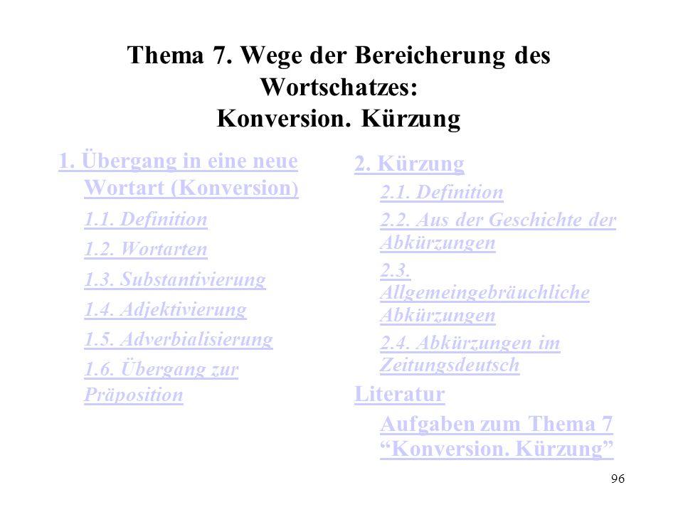 Thema 7. Wege der Bereicherung des Wortschatzes: Konversion. Kürzung