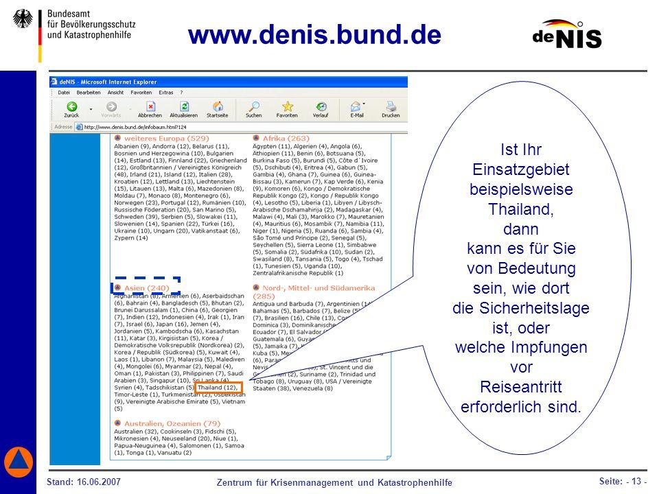 www.denis.bund.de Ist Ihr Einsatzgebiet beispielsweise Thailand, dann