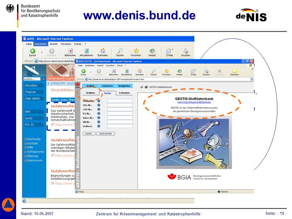 www.denis.bund.de Benötigen Sie Auskünfte über Gefahrenstoffe,