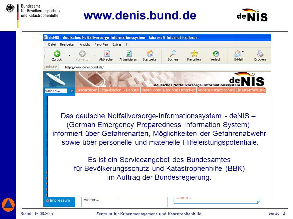 www.denis.bund.de Das deutsche Notfallvorsorge-Informationssystem - deNIS – (German Emergency Preparedness Information System)