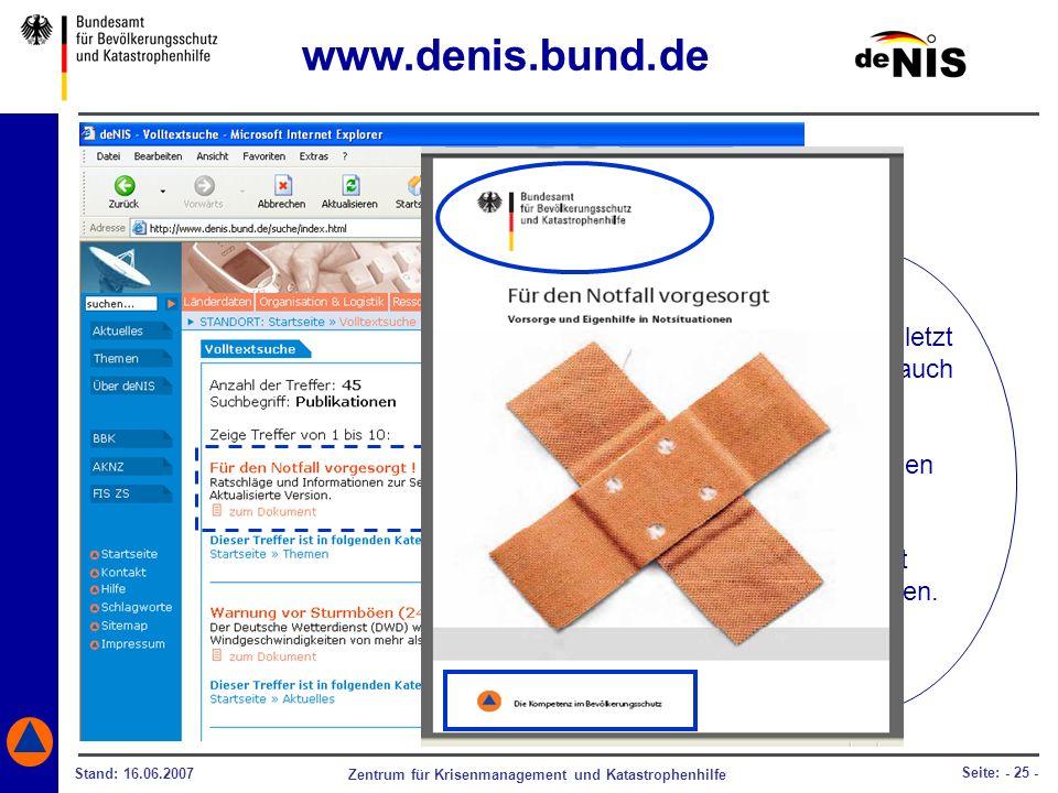 www.denis.bund.de Und nicht zuletzt können Sie auch die