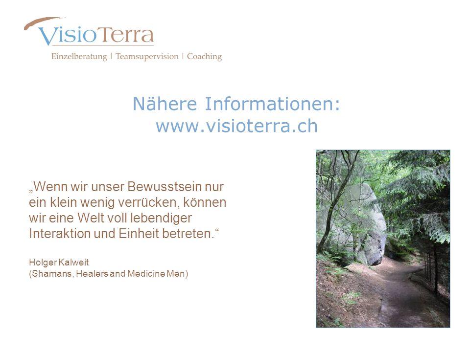 Nähere Informationen: www.visioterra.ch