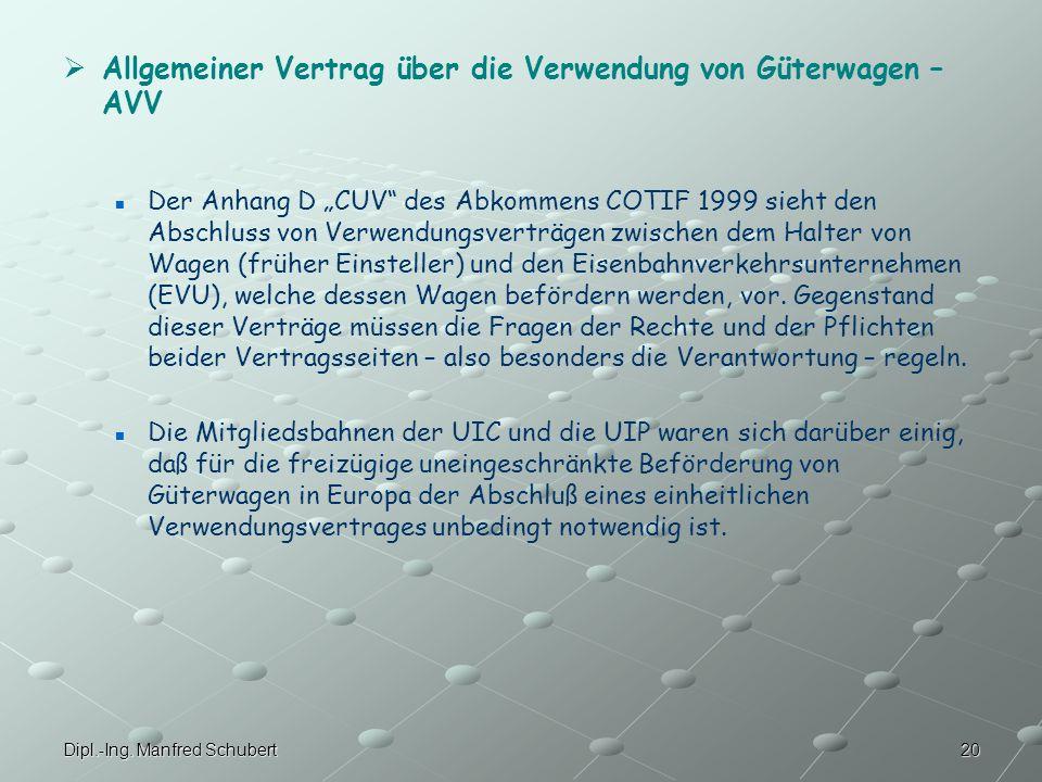 Allgemeiner Vertrag über die Verwendung von Güterwagen – AVV