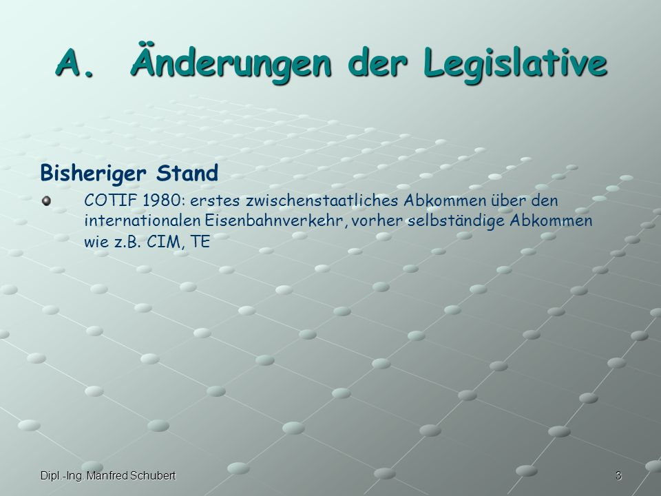 A. Änderungen der Legislative