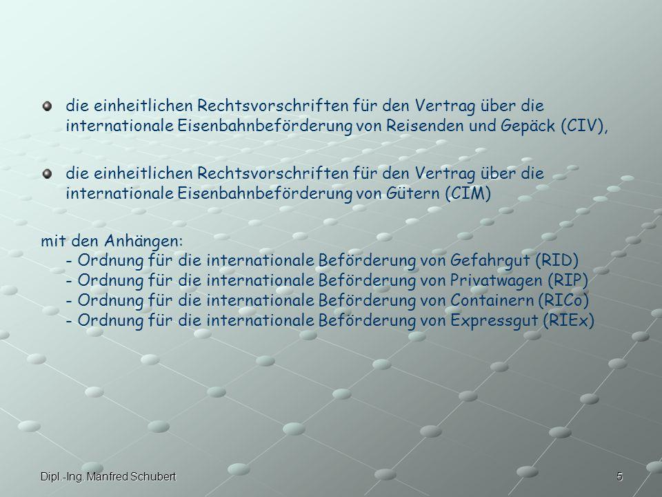 die einheitlichen Rechtsvorschriften für den Vertrag über die internationale Eisenbahnbeförderung von Reisenden und Gepäck (CIV),