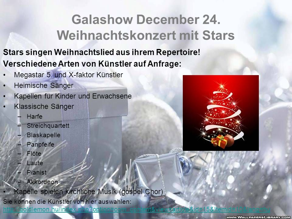 Galashow December 24. Weihnachtskonzert mit Stars