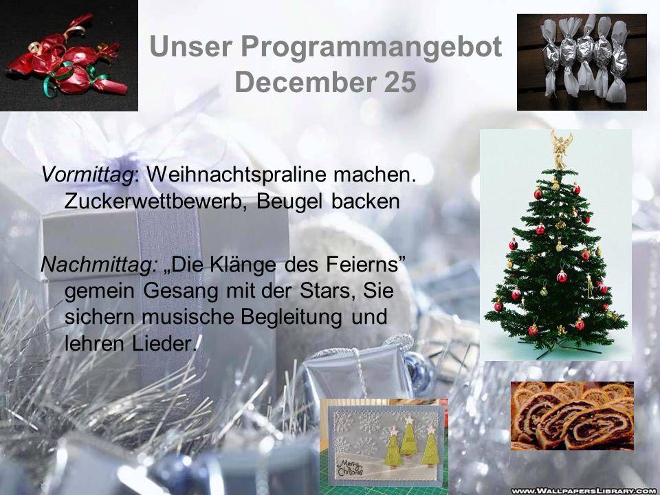 Unser Programmangebot December 25