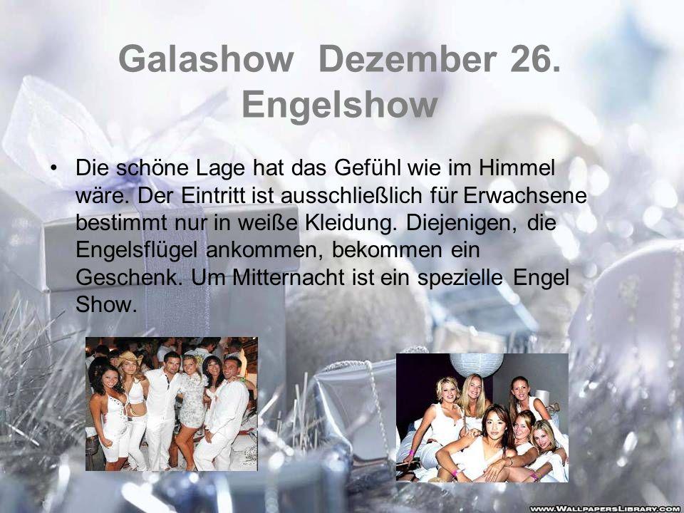 Galashow Dezember 26. Engelshow