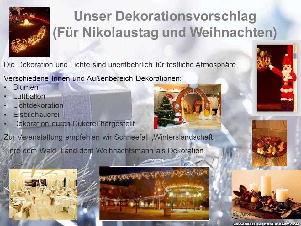 Unser Dekorationsvorschlag (Für Nikolaustag und Weihnachten)
