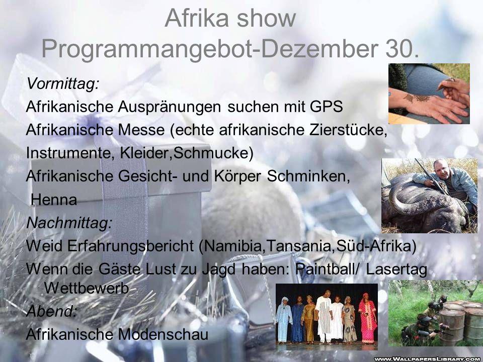 Afrika show Programmangebot-Dezember 30.