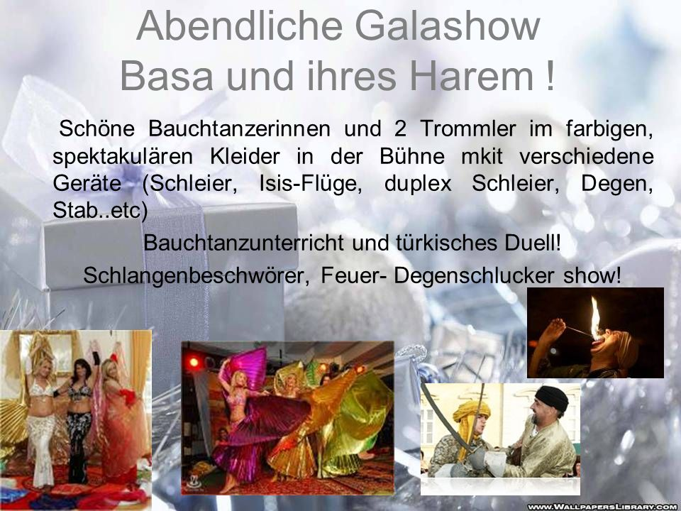 Abendliche Galashow Basa und ihres Harem !