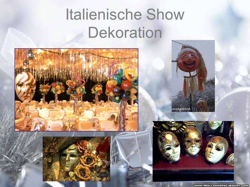 Italienische Show Dekoration