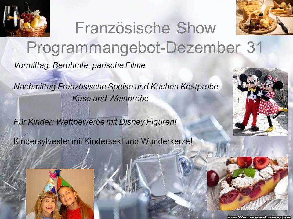 Französische Show Programmangebot-Dezember 31