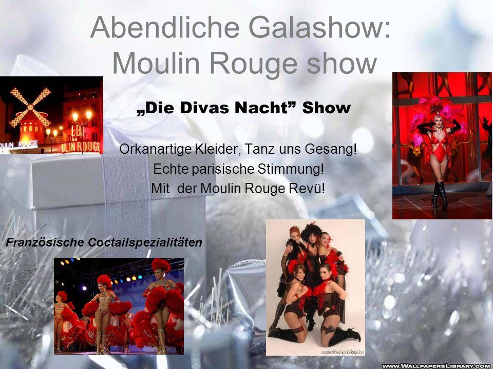 Abendliche Galashow: Moulin Rouge show