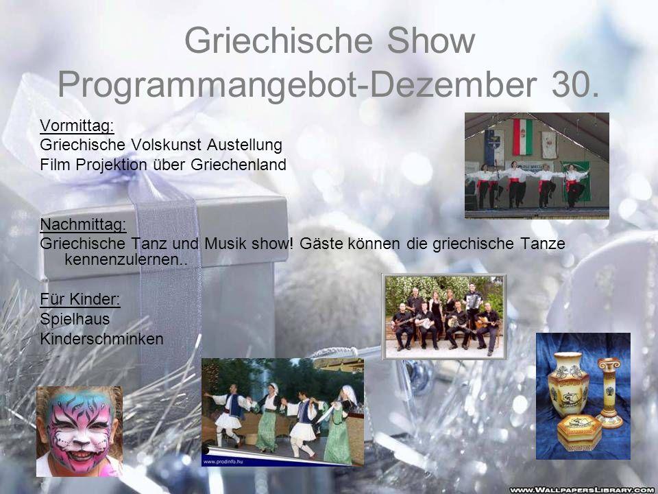 Griechische Show Programmangebot-Dezember 30.