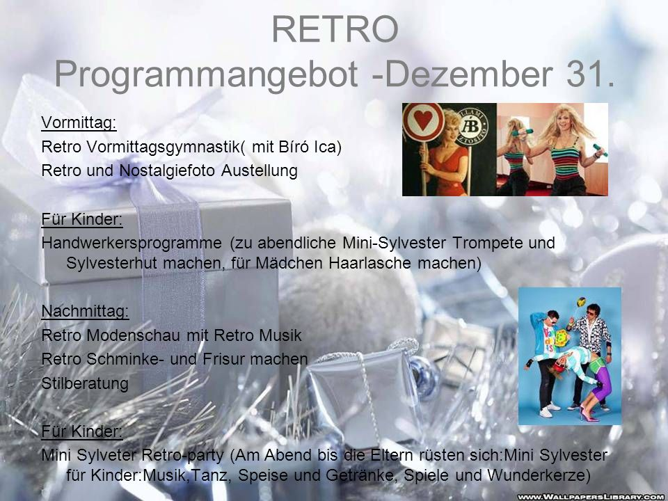 RETRO Programmangebot -Dezember 31.