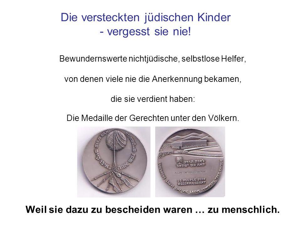 Die versteckten jüdischen Kinder - vergesst sie nie!