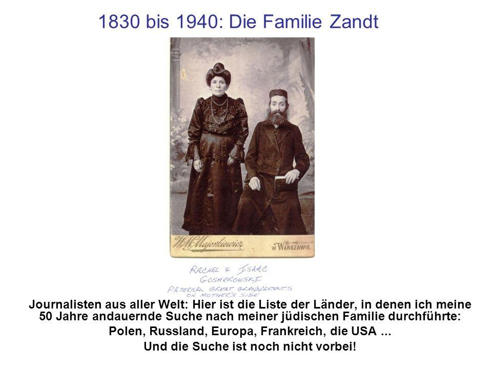 1830 bis 1940: Die Familie Zandt