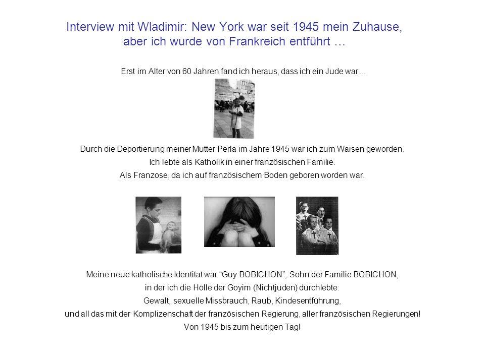 Interview mit Wladimir: New York war seit 1945 mein Zuhause, aber ich wurde von Frankreich entführt …