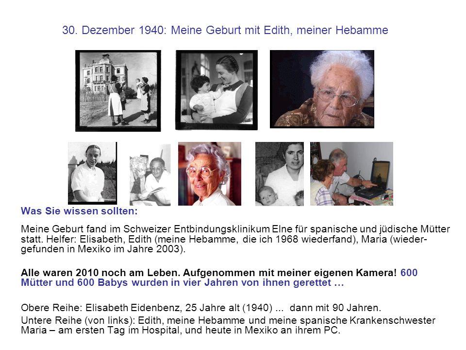 30. Dezember 1940: Meine Geburt mit Edith, meiner Hebamme