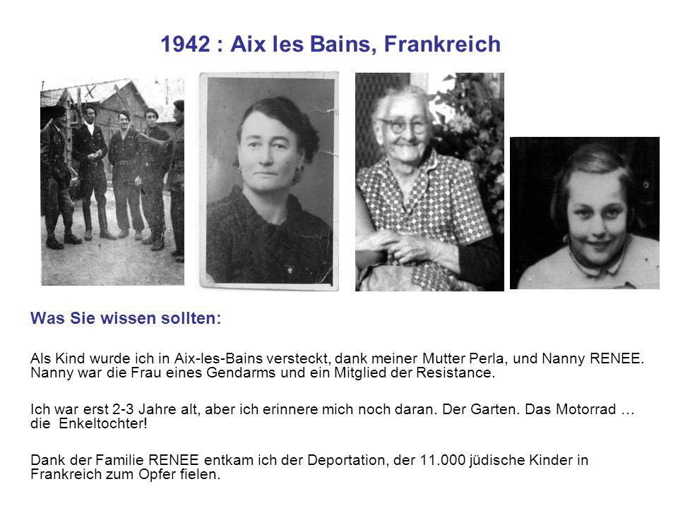 1942 : Aix les Bains, Frankreich